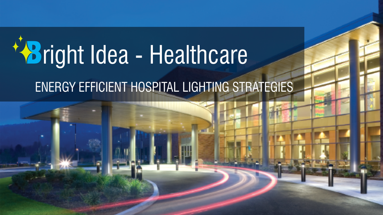 How energy efficiency ensures financial health for ... |Energy Efficient Hospitals