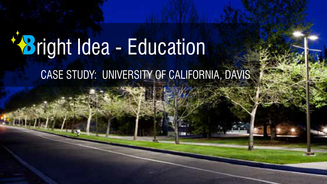 Campus Wide Networked Adaptive Led Lighting System Saves Uc Davis For Automobiles States Carbon Footprint The California Public Utilities Commission Cpuc Has Called A 6080 Reduction In Energy Consumption By 2020